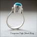 R - Turquoise High Shank Ring